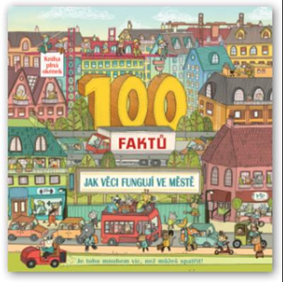 Obrázek z 100 faktů - Jak věci fungují ve městě