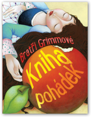 Obrázek z Bratři Grimmové –  kniha pohádek