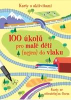 Obrázek 100 úkolů pro malé děti (nejen) do vlaku