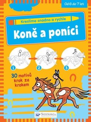 Obrázek z Kreslíme snadno a rychle – Koně a poníci